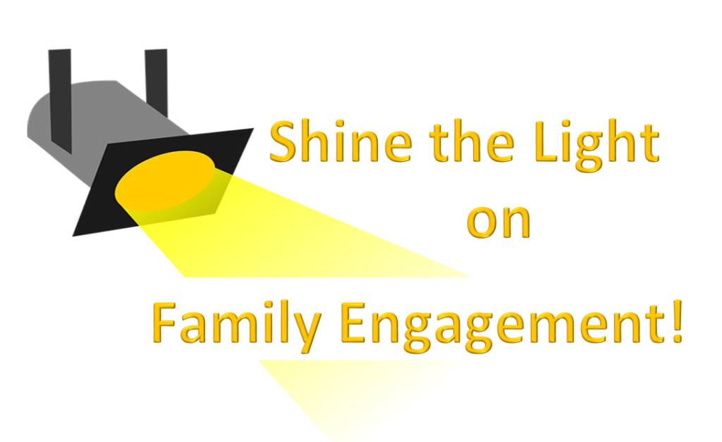 spotlight shining on the words Shine the Light on Family Engagement